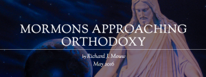 Mormons Approaching Orthodoxy
