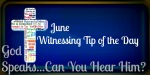 Witnessing Tip of the Day June 01