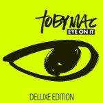 toby_mac-eye_on_it
