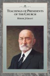 heber-j-grant-teachings-of-the-presidents-of-the-church
